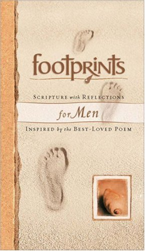 Footprints Scripture with Reflections for Men: Inspired by the Best-Loved Poem: Margaret Fishback ...