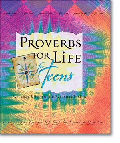 9780310801795: Proverbs for Life for Teens