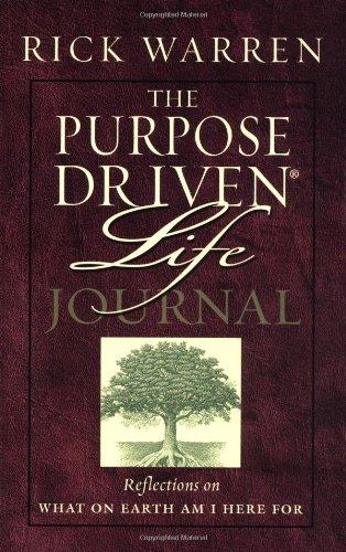 The Purpose Driven Life Journal: Warren, Rick