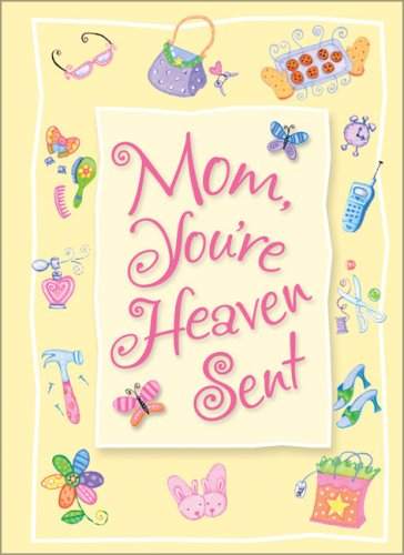 9780310803157: Moms Are Heaven Sent Greeting Book