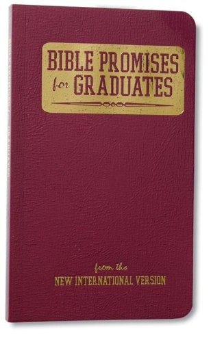 9780310803874: Bible Promises for Graduates: From the New International Version