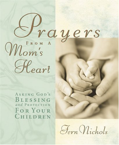 9780310805892: Prayers from a Mom's Heart Running Press