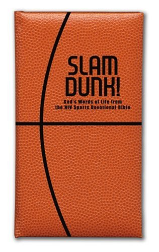 9780310806004: Slam Dunk! God's Words of Life from the NIV Sports Devotional Bible