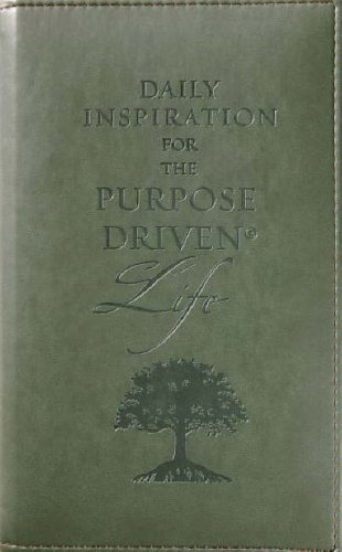 9780310806387: Daily Inspiration for the Purpose-Driven® Life: Scriptures and reflections from the 40 days of Purpose