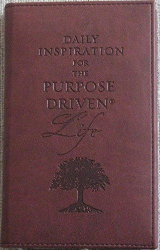 9780310806738: Daily Inspiration for the Purpose-Driven® Life: Scriptures and reflections from the 40 Days of Purpose