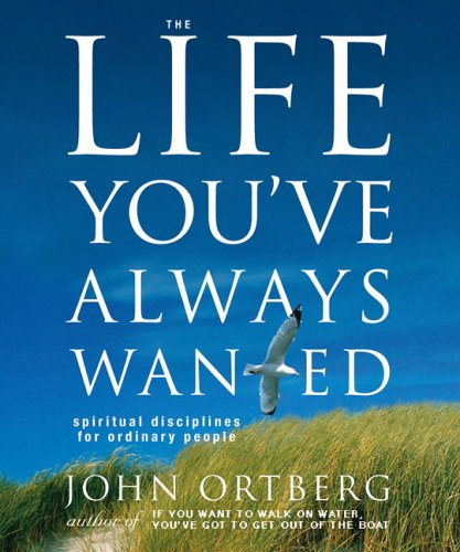 9780310807209: The Life You've Always Wanted: Spiritual Disciplines for Ordinary People (Running Press Miniatures)