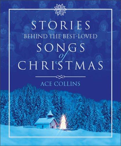 9780310807575: Stories Behind the Best Loved Songs of Christmas