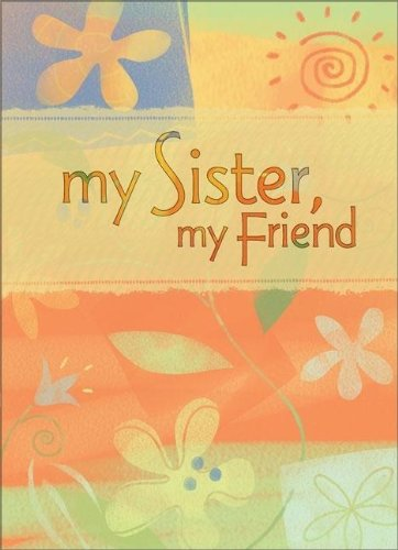 My Sister, My Friend Greeting Book: Zondervan Publishing