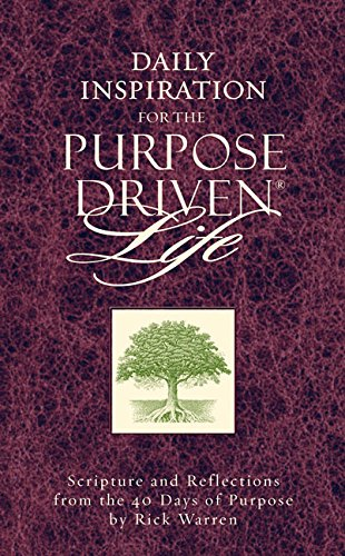 9780310807988: Daily Inspiration for the Purpose Driven Life: Scriptures and Reflections from the 40 Days of Purpose