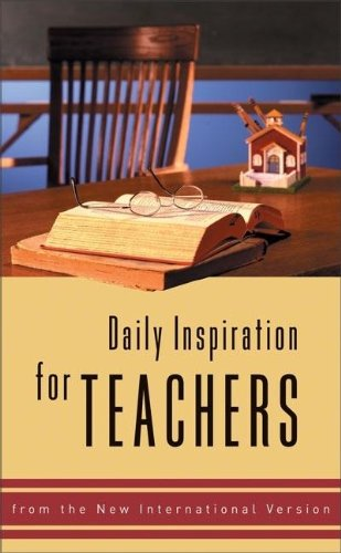 9780310810056: Daily Inspiration for Teachers: from the New International Version
