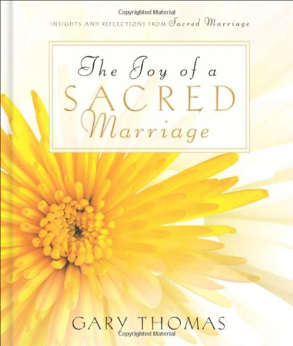 9780310817413: The Joy of a Sacred Marriage: Insights and Reflections from Sacred Marriage