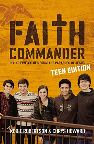 9780310820345: Faith Commander Teen Edition: Living Five Values from the Parables of Jesus
