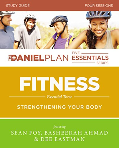 9780310823179: Fitness Study Guide with DVD: Strengthening Your Body (The Daniel Plan Essentials Series)