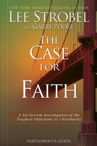 9780310827702: The Case for Faith, Session 2: A Six-Session Investigation of the Toughest Objections to Christianity
