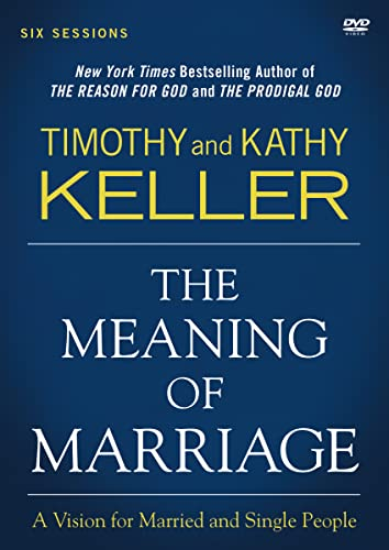 9780310876137: The Meaning of Marriage: A Vision for Married and Unmarried People