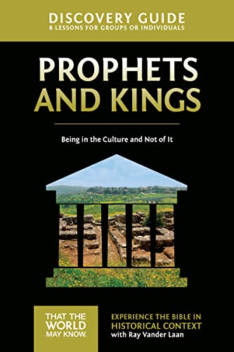 9780310878780: Prophets and Kings Discovery Guide: Being in the Culture and Not of It (That the World May Know)