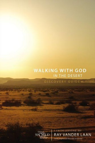 Walking with God in the Desert Discovery Guide with DVD: Seven Faith Lessons: Vander Laan, Ray
