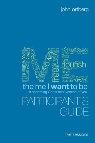 The Me I Want to Be Participant's Guide with DVD: Becoming God's Best Version of You: ...