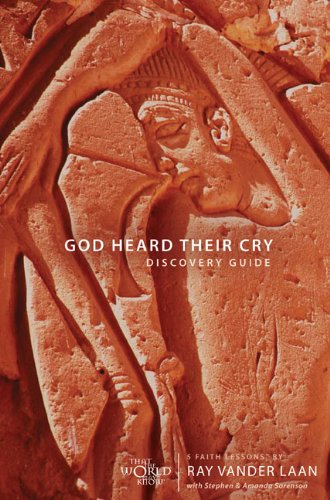 God Heard Their Cry Discovery Guide with DVD: 5 Faith Lessons: Vander Laan, Ray