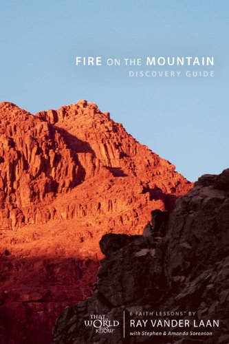 9780310889731: Fire on the Mountain Discovery Guide with DVD: Six Faith Lessons