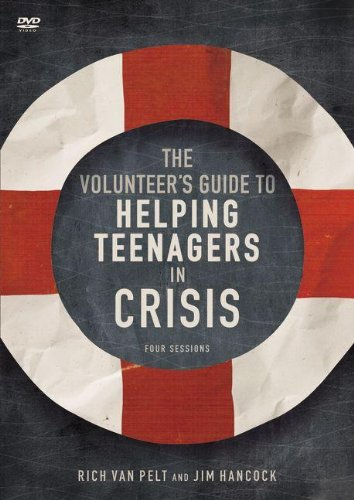 9780310891680: The Volunteer's Guide to Helping Teenagers in Crisis: A DVD Study