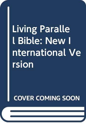 9780310903703: Living Parallel Bible: New International Version