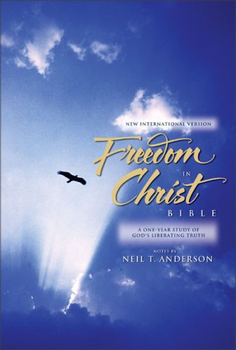 9780310908722: Freedom in Christ Bible: New Intl Version, a One-Year Study of God's Liberating Truth
