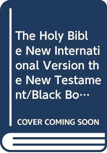 9780310911852: The Holy Bible New International Version the New Testament/Black Bonded Leather