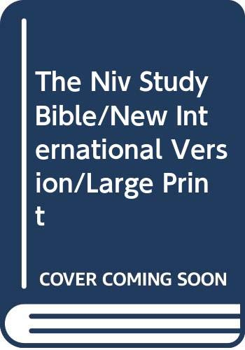 The Niv Study Bible/New International Version/Large Print