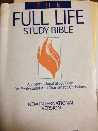 The Full Life Study Bible: New International: J. Wesley Adams