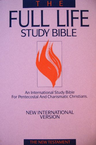 The Full Life Study Bible: King James Version : The New Testament: Donald C. Stamps and J. Wesley ...