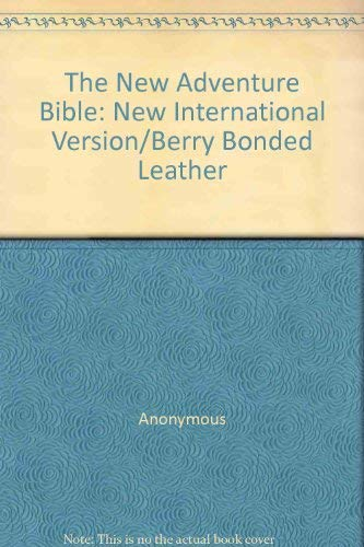 9780310917694: The New Adventure Bible: New International Version/Berry Bonded Leather