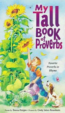 My Tall Book of Proverbs: Huisjen, Donna; Rosenheim,