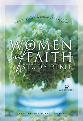 9780310918837: Women of Faith Study Bible New International Version: New Experiences of God's Power and Grace