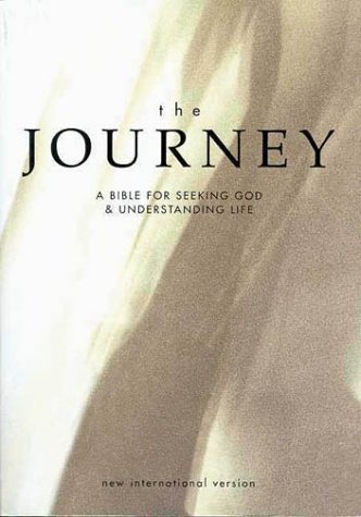 9780310919506: The Journey: A Bible for Seeking God & Understanding Life : New International Version