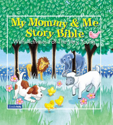 9780310922407: My Mommy And Me Story Bible