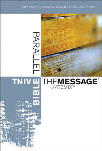 9780310927334: TNIV   The Message//REMIX Parallel Bible (Today's New International Version)