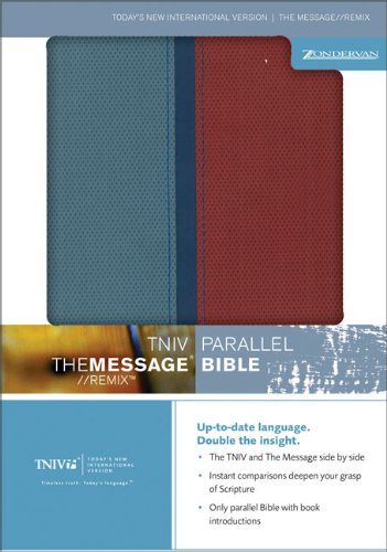 9780310927341: TNIV   The Message//REMIX Parallel Bible (Today's New International Version)