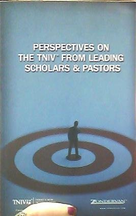 Perspectives on The TNIV From Leading Scholars & Pastors.