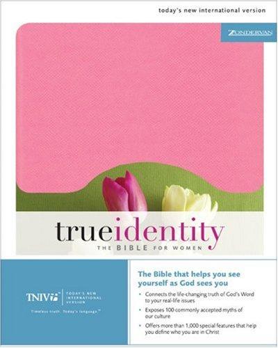 TNIV True Identity: The Bible for Women LTD: Zondervan