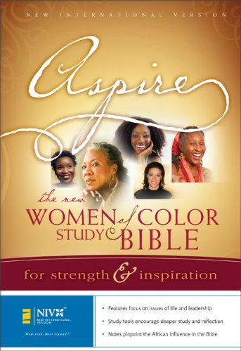Aspire: The New Women of Color Study Bible: For Strength and Inspiration: Zondervan