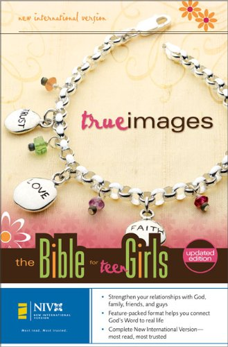 NIV True Images: The Bible for Teen Girls: Updated Edition: Zondervan