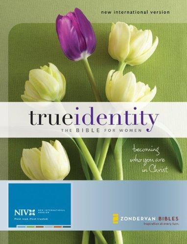 True Identity: The Bible for Women (NIV) (9780310938972) by Zondervan