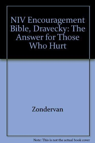 9780310946076: NIV Encouragement Bible, Dravecky: The Answer for Those Who Hurt