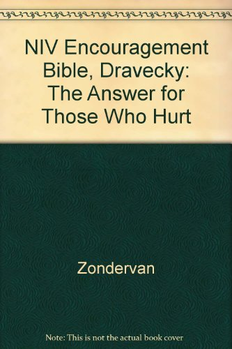 9780310946083: NIV Encouragement Bible, Dravecky: The Answer for Those Who Hurt