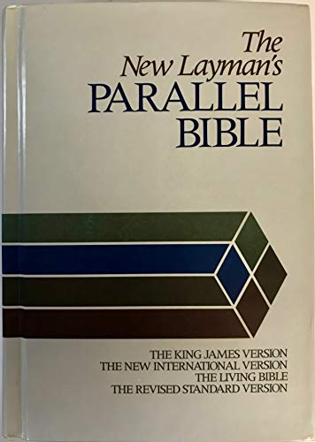 9780310950257: The New Layman's Parallel Bible: King James Version, New International Version, Living Bible, Revised Standard Version