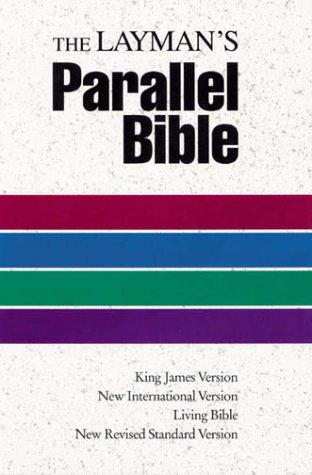 Download The Layman's Parallel Bible: KJV, NIV, Living Bible, NRSV