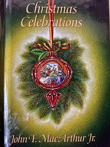 Christmas Celebrations: John F. MacArthur