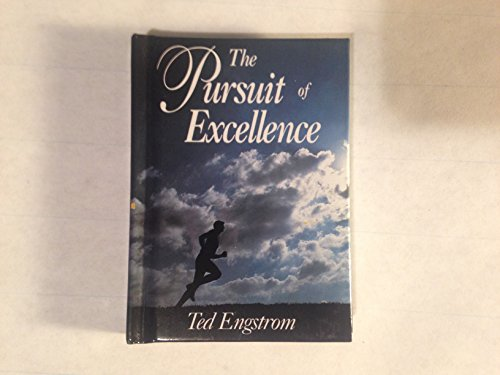 9780310962762: The Pursuit of Excellence