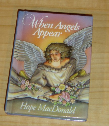 9780310962786: When Angels Appear (Tiny Treasures/Priceless Thoughts)
